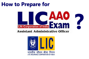 How to Prepare for LIC AAO Examination