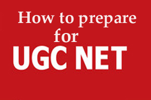 Methods to Prepare For UGC NET Exams