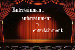 Entertainment entertainment n entertainment