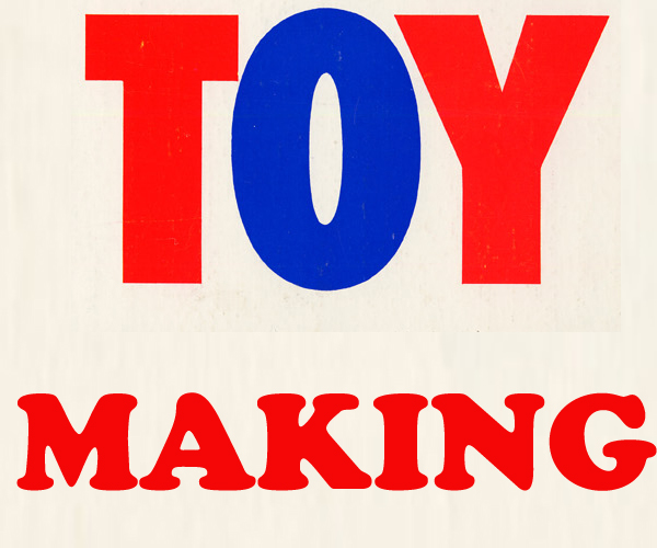 Toy Making- A Lucrative Career Prospect