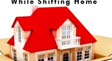 Precautions To Be Taken While Shifting Home