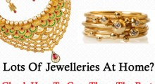 Lots Of Jewelleries At Home? Check How To Care Them The Best