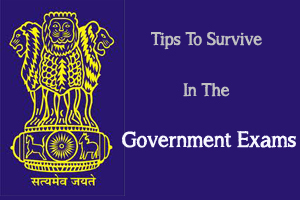Tips To Survive In The Government Exams