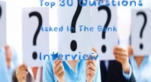Top Thirty Questions Asked In The Bank Interview