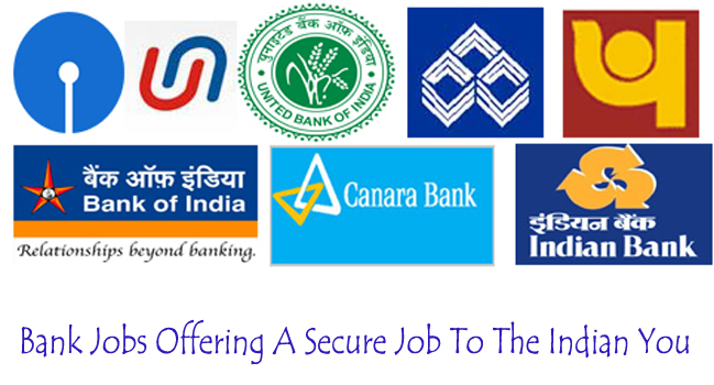 Bank Jobs Offering A Secure Job To The Indian Youth