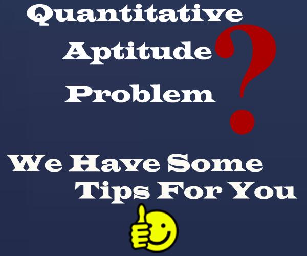 Quantitative Aptitude Problem? We Have Some Tips For You