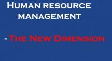 HR Management- The New Dimension