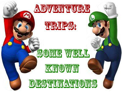 Adventure Trips: Some Well Known Destinations