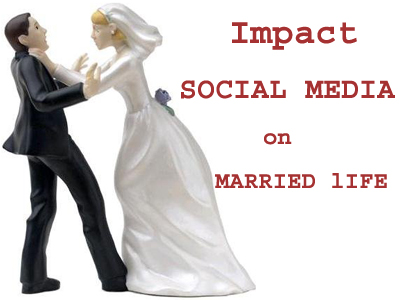 Social Media Effects On Married Life