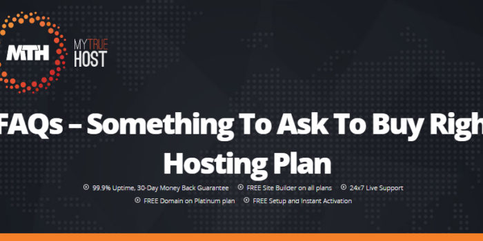 FAQs – Something To Ask To Buy Right Hosting Plan