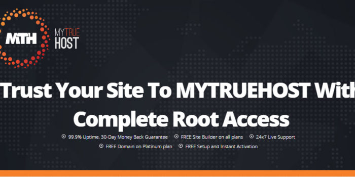 Trust Your Site To MYTRUEHOST With Complete Root Access