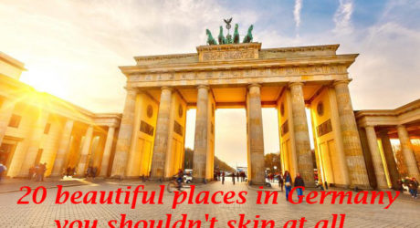 20 beautiful places in Germany you shouldn't skip at all